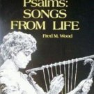 Psalms: Songs from the Life Fred Wood (SC 1973 G)*