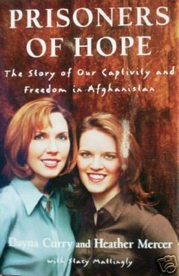 Prisoners of Hope by Dayna Curry & Heather Mercer*