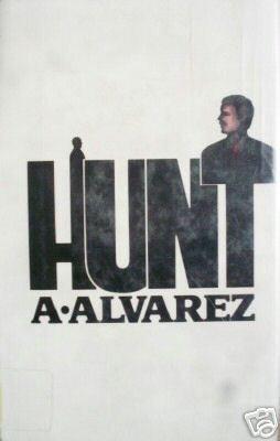 Hunt by Alfred Alvarez (HB 1978 G)*