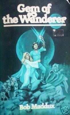Gem of the Wanderer by Bob Maddux (MMP 1979 G)*