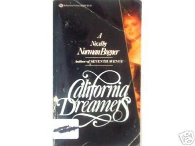 California Dreamers by Norman Bogner (MMP 1982 G)*