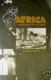 Africa...Arrows to Atoms V. Lavell Seats (SC 1967 G)*