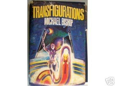 Transfigurations by Michael Bishop (HB 1979 Fair)