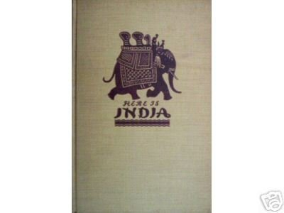 Here is India by Jean Kennedy (HB 1945 First Ed)*