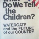 What Do We Tell the Children? Helen Wise (HB First Ed )