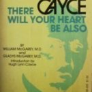 There Will Your Heart Be Also William McGarey (MMP G)*