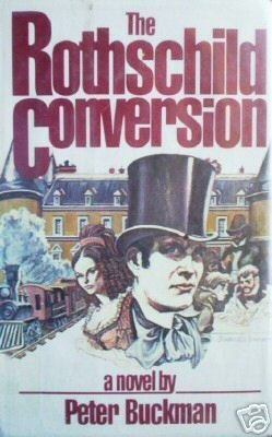 The Rothschild Conversion by Peter Buckman (HB 1979)*