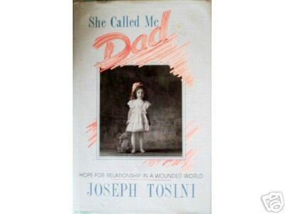 She Called Me Dad by Joseph Tosini (HB 1990*