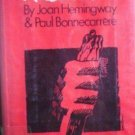 Rosebud by Joan Hemingway, Paul Bonnecarrere (HB 1st E*