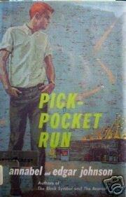 Pick-Pocket Run by Annabel Johnson (HB 1961 G/G)*