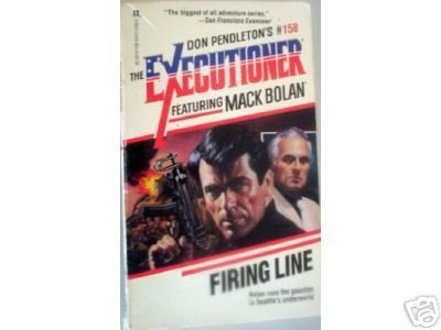 Executioner: Firing Line 158 by Don Pendleton (MMP G*