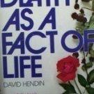Death as a Fact of Life David Hendin (MMP 1974 G)