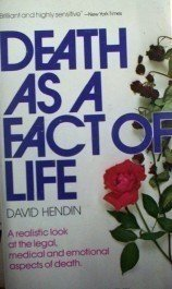 Death as a Fact of Life David Hendin (MMP 1974 G)