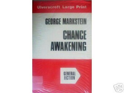 Chance Awakening George Markstein (HB 1978) Large Print