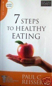 7 Steps to Healthy Eating Paul Reisser - As N Free Ship