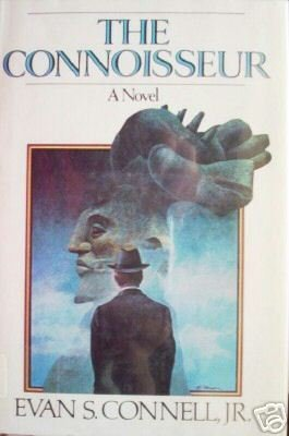 The Connoisseur by Evan Connell (HB 1974 First Ed G/G)