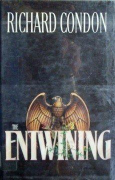 The Entwining Richard Condon (HardCover 1980 G/G)
