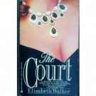 The Court by Elizabeth Walker (MMP 1991 G)