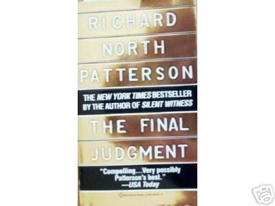 The Final Judgement Richard North Patterson (MMP 1997 )