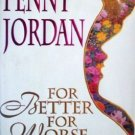 For Better for Worse Penny Jordan (HardCover 1993 G/G)