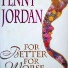 For Better for Worse Penny Jordan (HardCover 1993 G/G)