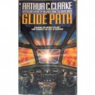 Glide Path by Arthur C. Clarke (MMP 1991 G)