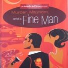 Murder, Mayhem, And a Fine Man by Claudia Burney (2006)