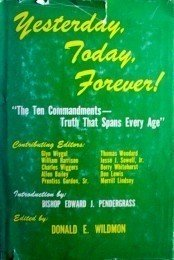 Yesterday, Today, Forever! by Donald Wildmon (HB 1969 G