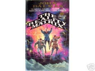 The Reality Matrix by John Dalmas Free Shipping