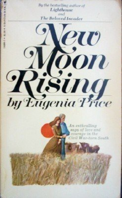 New Moon Rising by Eugenia Price ( Paperback 1980 G )