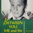 Between You, Me and the Gatepost Pat Boone (HB 1960 G)