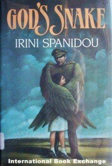 God's Snake Irini Spanidou (1986 1st Ed Hardcover G/G)