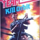 Able Team: Kill Orbit # 43 by Dick Stivers (1989 MMP G)