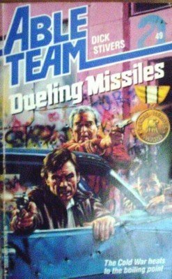 Able Team: Dueling Missiles # 49 Dick Stivers (1990 MMP