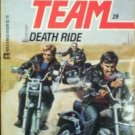 Able Team: Death Ride #29 by Dick Stivers (1987, MMP G)