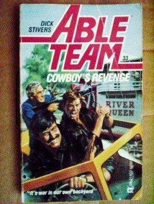 Able Team: Cowboy's Revenge # 33 Dick Stivers (1987 MMP
