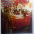 Dealing with Death and Dying by Sheila Blake (HB 1976 G