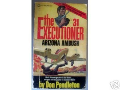 Executioner # 31: Arizona Ambush by Don Pendleton MMP
