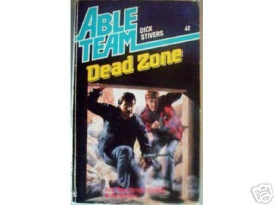 Able Team: Dead Zone # 42 by Dick Stivers (MMP 1989 G)