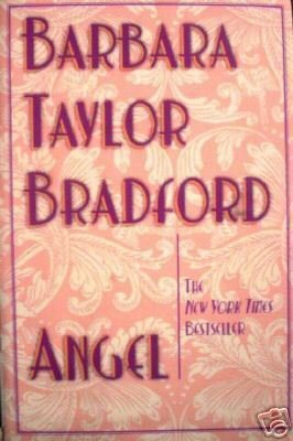 Angel by Barbara Taylor Bradford (MMP 1997 G)
