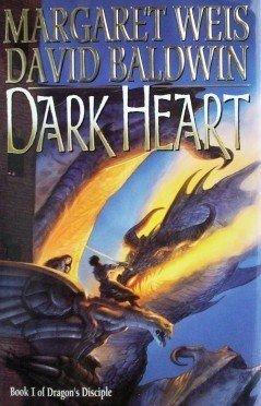 Dark Heart David Baldwin, Margaret Weis (HB 1st Ed G)