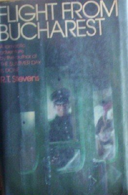 Flight From Bucharest R T Stevens (HB First 1977)