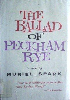 The Ballad of Peckham Rye Muriel Spark (HardCover G/G)