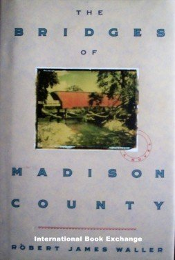 The Bridges of Madison County - Robert Waller (1992 VG)