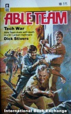 Able Team: Tech War # 18 Dick Stivers (1985 Paperback)