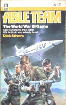 Able Team: Word War III Game # 22 Dick Stivers (MMP G)