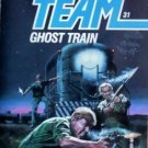 Able Team: Ghost Train # 31 Dick Stivers ( MMP 1987 G )