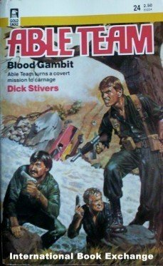 Able Team: Blood Gambit # 24 Dick Stivers (MMP 1986 G )