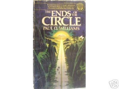 The Ends of the Circle by Paul Williams (MMP 1981 G)