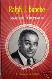 Ralph J Bunche Fighter for Peace Alvin Kugelmass (HB G)